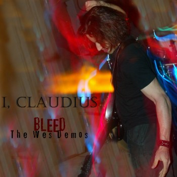 Bleed: The Wes Demos  (I, Claudius)